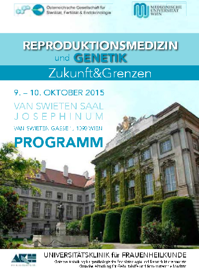 Reproduktionsmedizin und Genetik. Zukunft und Grenzen
